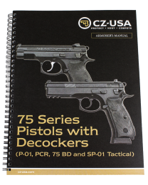CZ 75 SERIES PISTOLS W/ DECOCKER ARMORER'S MANUAL